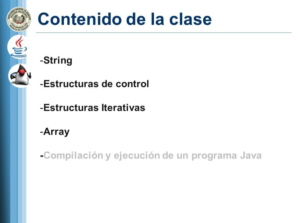 Contenido de la clase String Estructuras de control