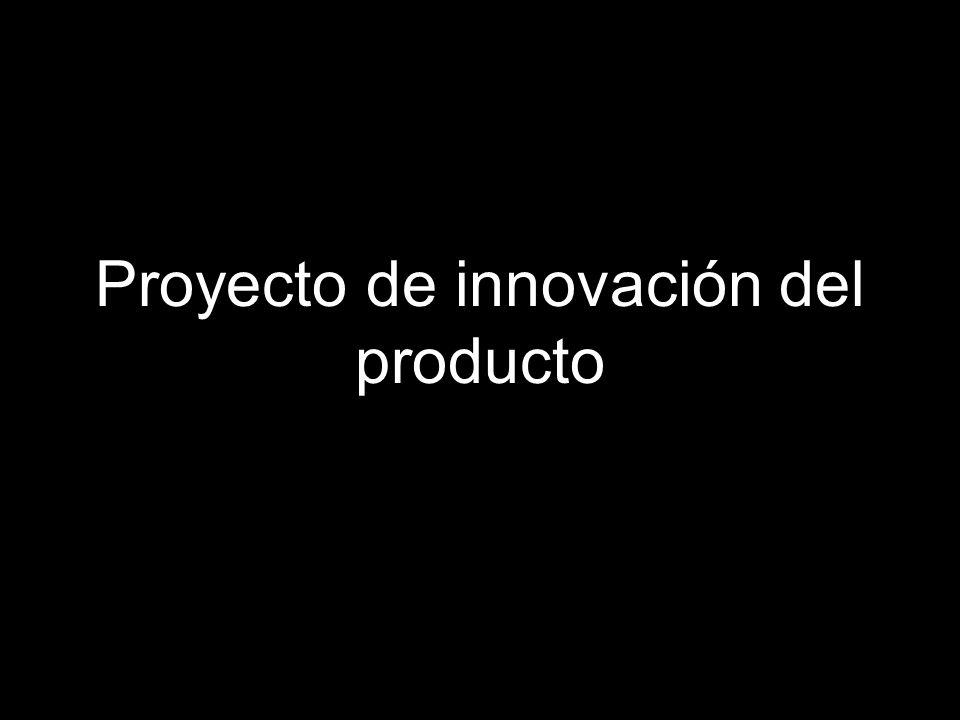 Proyecto de innovación del producto