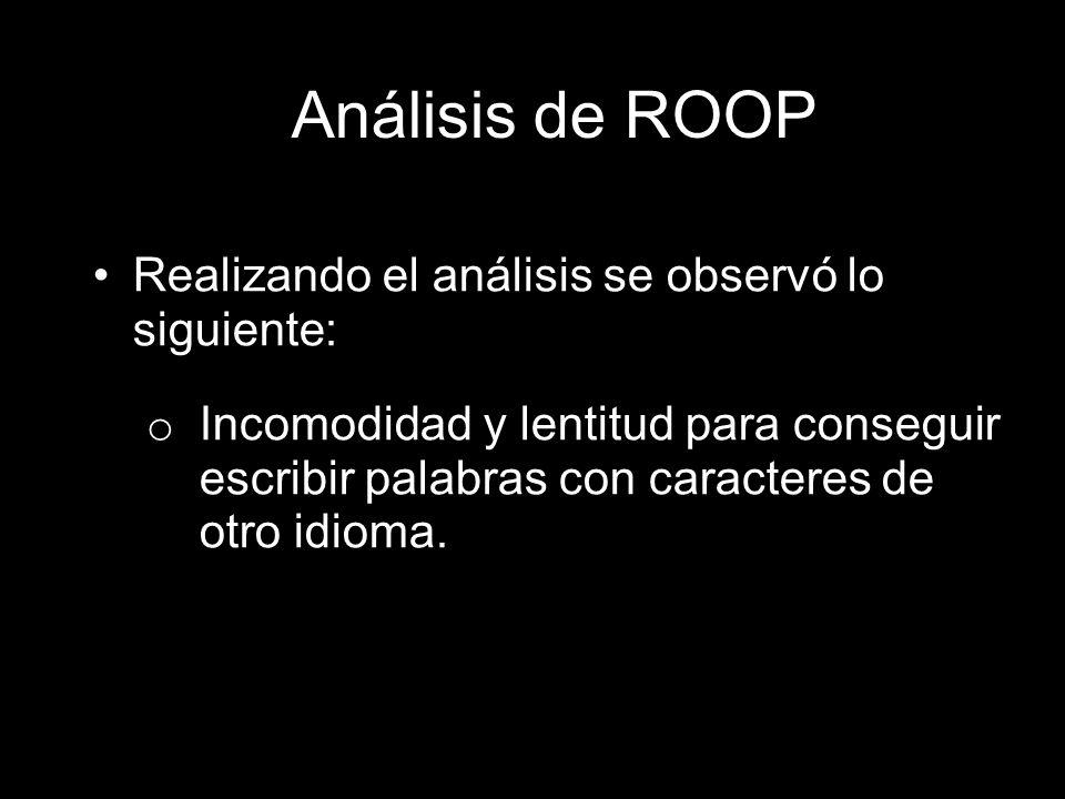 Análisis de ROOP Realizando el análisis se observó lo siguiente: