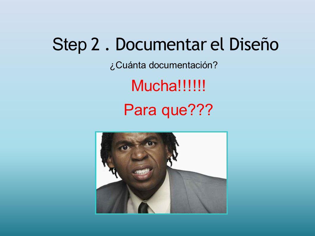 Step 2 . Documentar el Diseño