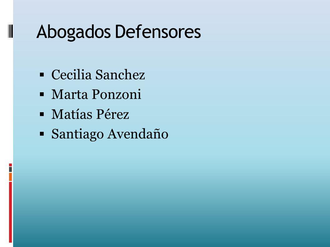 Abogados Defensores Cecilia Sanchez Marta Ponzoni Matías Pérez