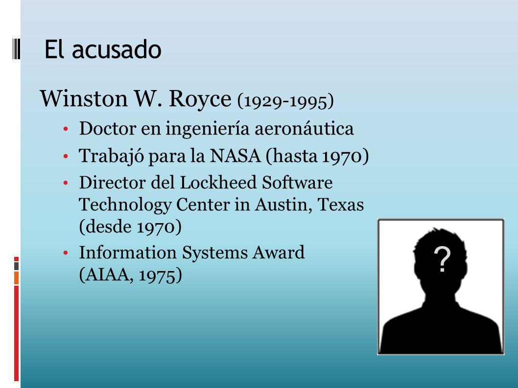 El acusado Winston W. Royce (1929-1995)