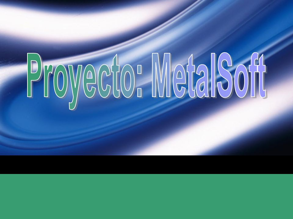 Proyecto: MetalSoft