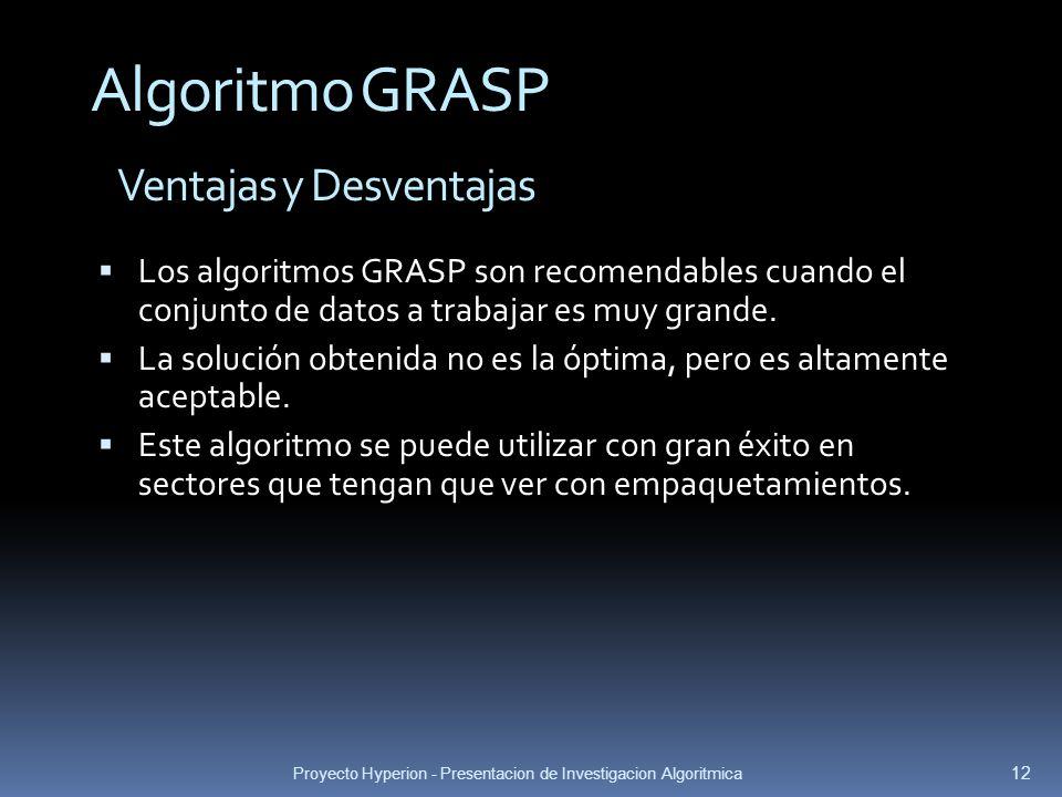 Algoritmo GRASP Ventajas y Desventajas
