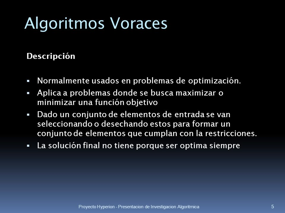 Algoritmos Voraces Descripción