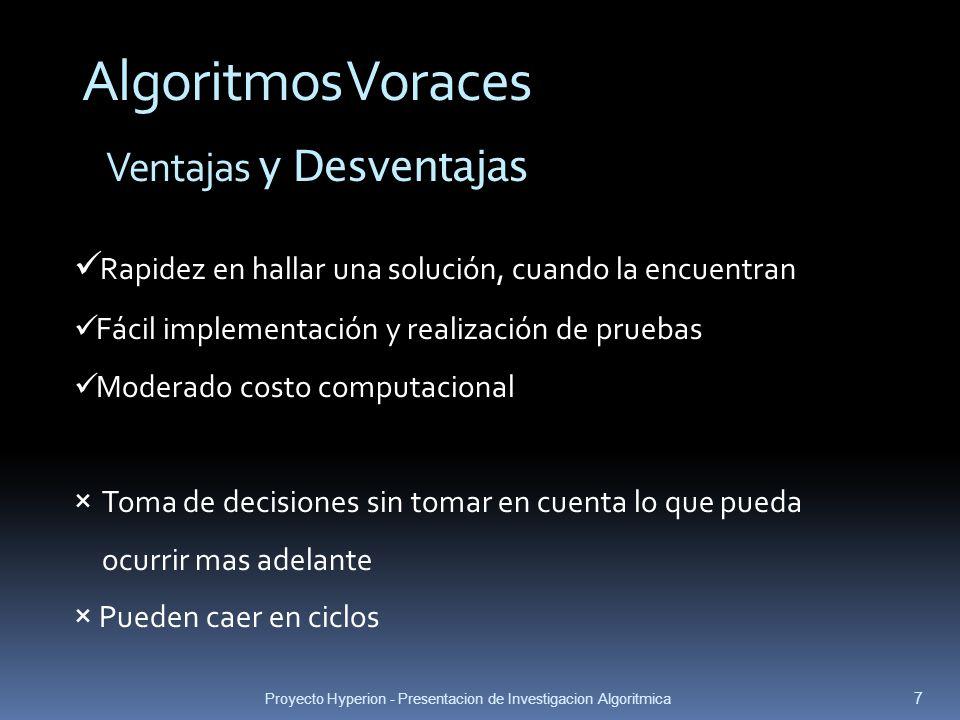 Algoritmos Voraces Ventajas y Desventajas