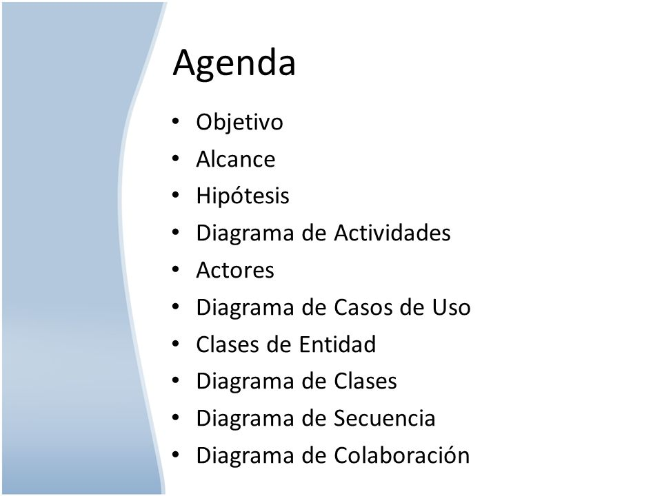 Agenda Objetivo Alcance Hipótesis Diagrama de Actividades Actores