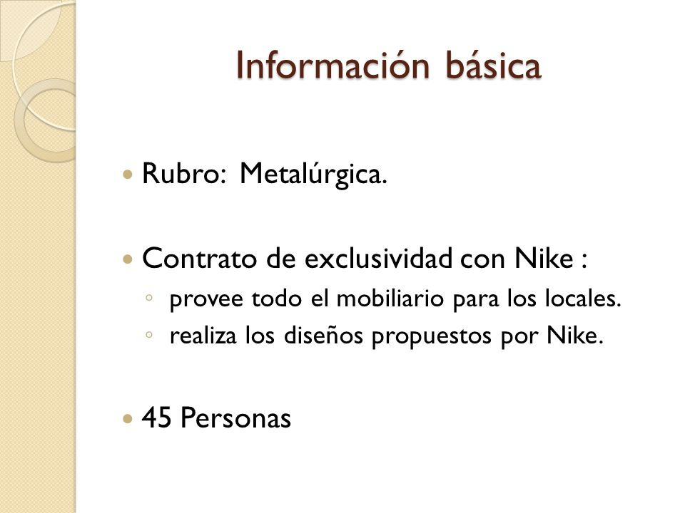 Información básica Rubro: Metalúrgica.