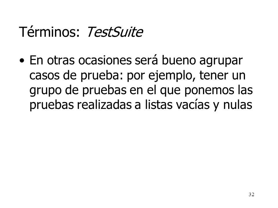 Términos: TestSuite