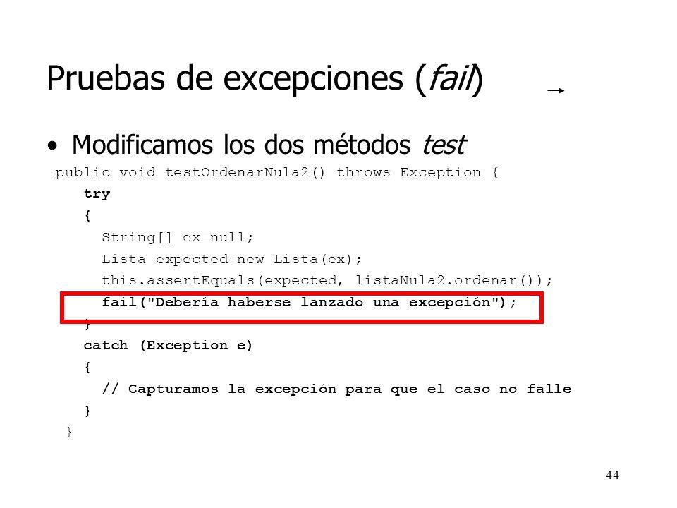 Pruebas de excepciones (fail)