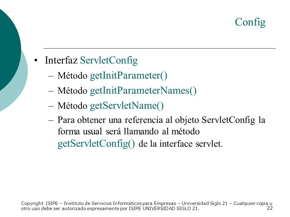 Config Interfaz ServletConfig Método getInitParameter()