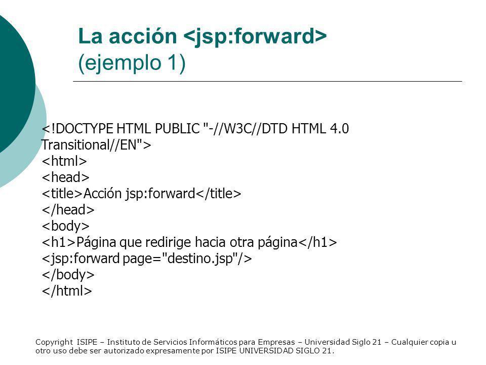 La acción <jsp:forward> (ejemplo 1)