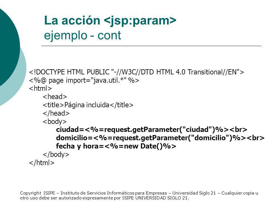 La acción <jsp:param> ejemplo - cont