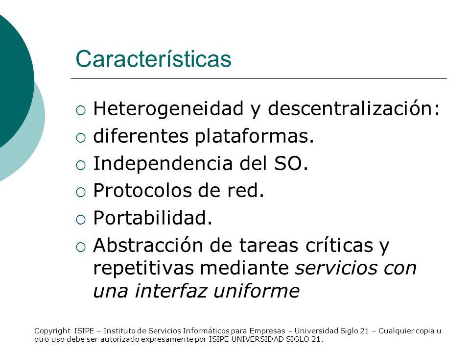 Características Heterogeneidad y descentralización: