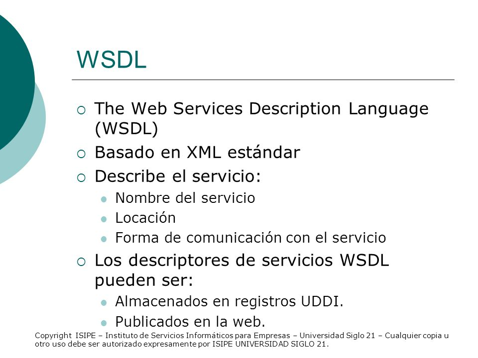 WSDL The Web Services Description Language (WSDL)