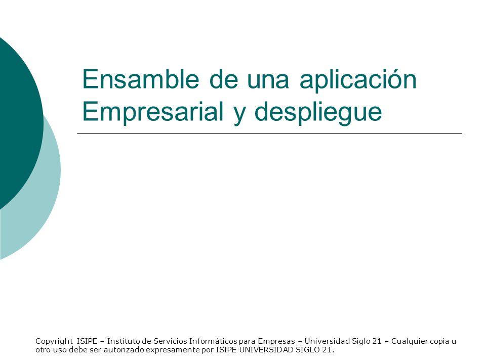 Ensamble de una aplicación Empresarial y despliegue