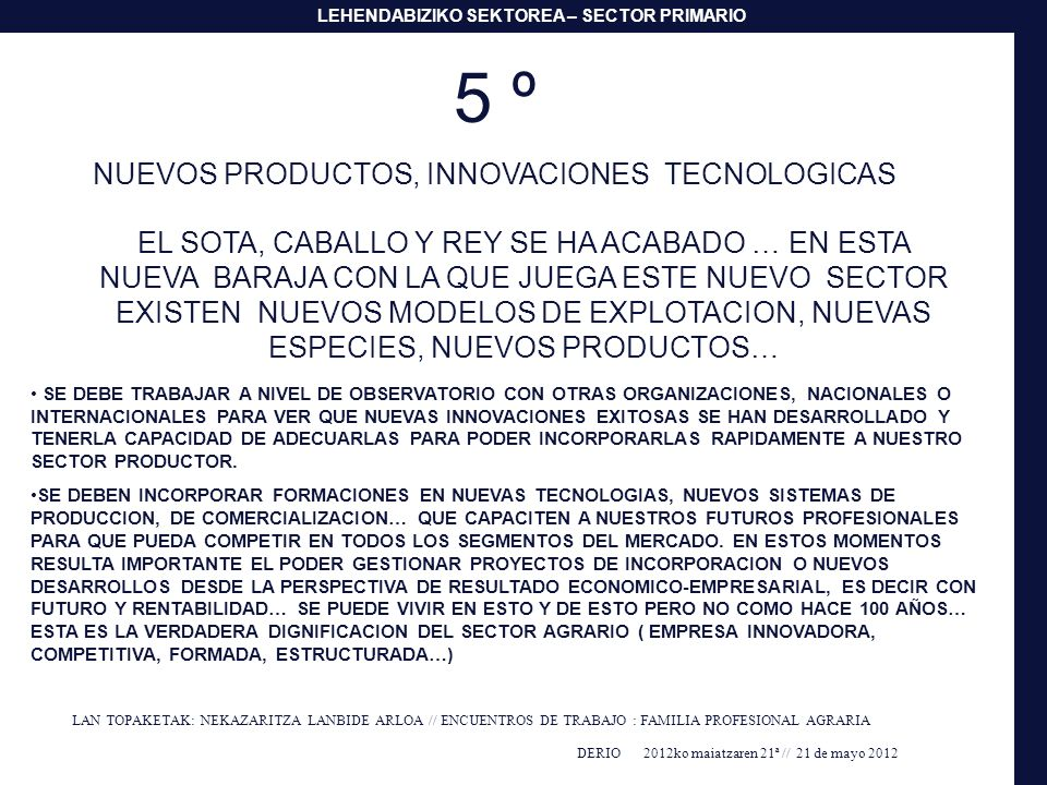NUEVOS PRODUCTOS, INNOVACIONES TECNOLOGICAS