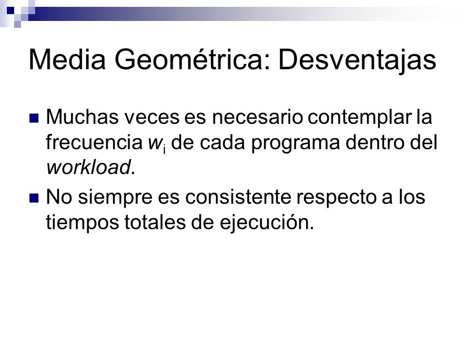 Media Geométrica: Desventajas
