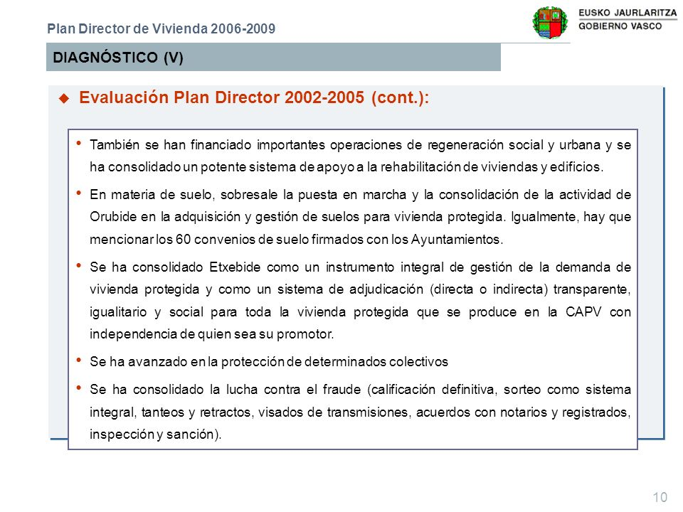 Evaluación Plan Director 2002-2005 (cont.):