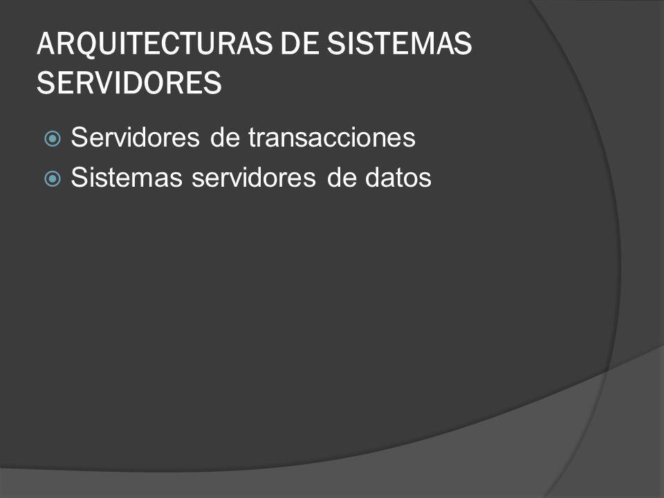 ARQUITECTURAS DE SISTEMAS SERVIDORES