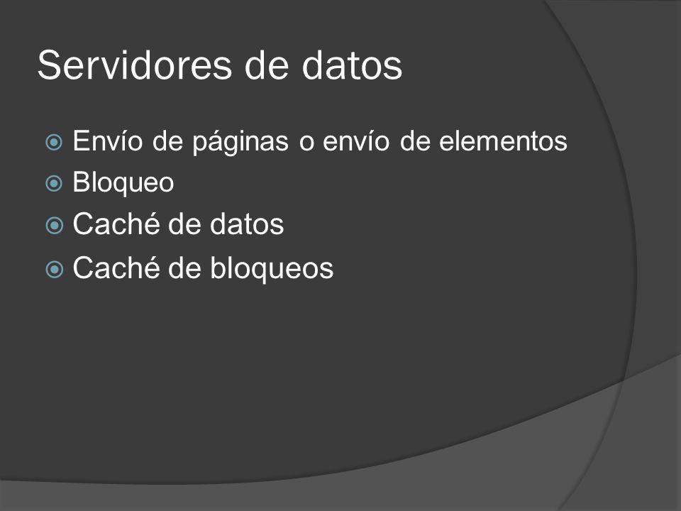 Servidores de datos Caché de datos Caché de bloqueos