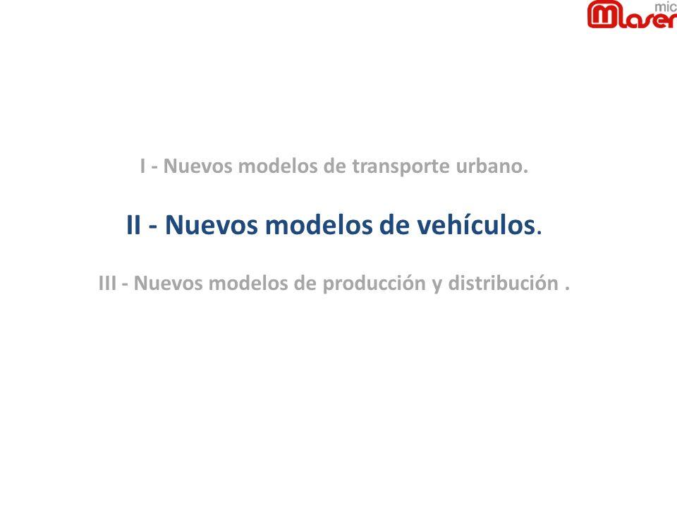 II - Nuevos modelos de vehículos.