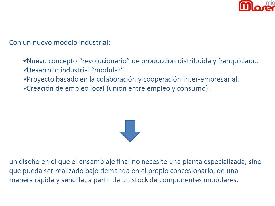 Con un nuevo modelo industrial: