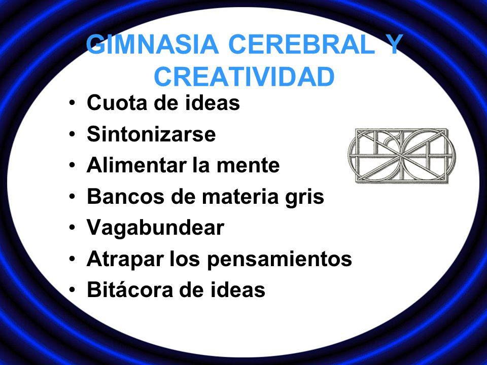 GIMNASIA CEREBRAL Y CREATIVIDAD