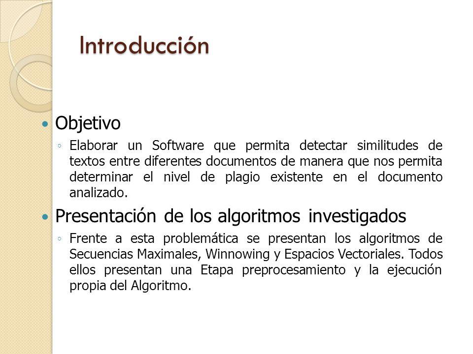Introducción Objetivo Presentación de los algoritmos investigados