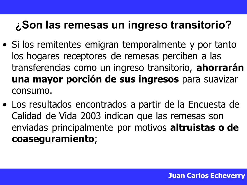 ¿Son las remesas un ingreso transitorio