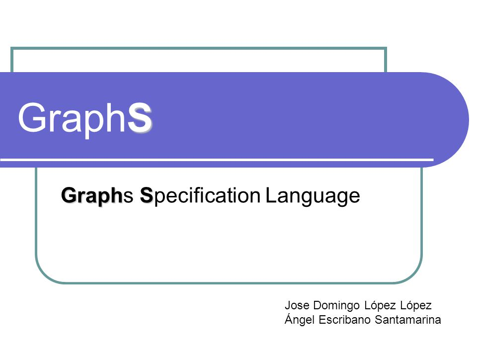 Graphs Specification Language