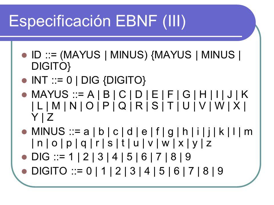 Especificación EBNF (III)