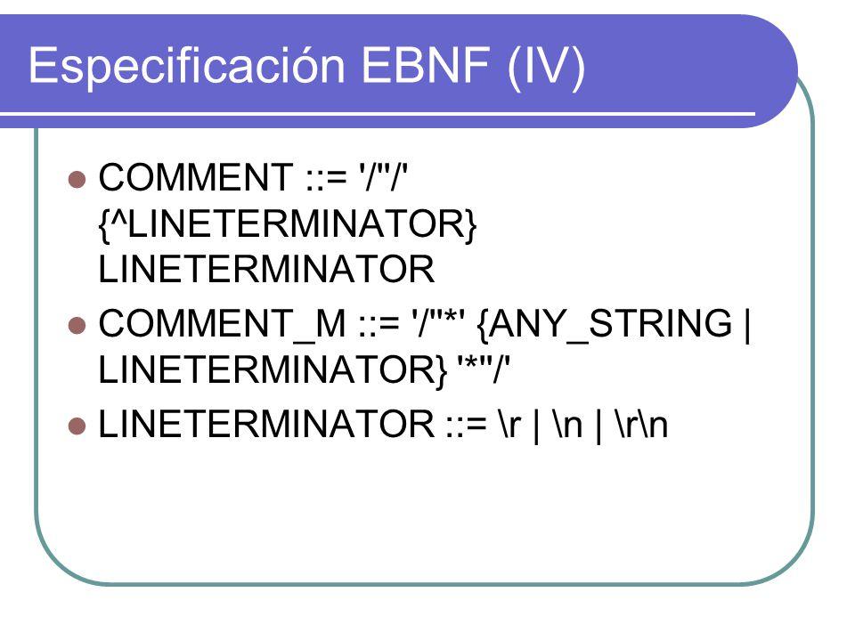 Especificación EBNF (IV)