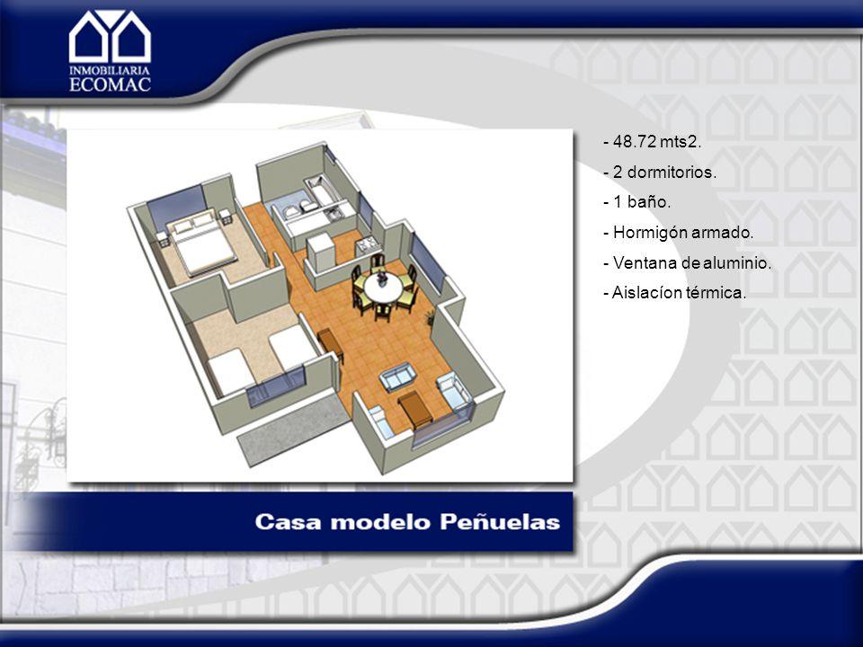 48.72 mts2. 2 dormitorios. 1 baño. Hormigón armado. Ventana de aluminio. Aislacíon térmica.