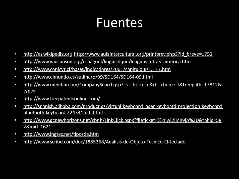 Fuentes http://es.wikipedia.org http://www.aulaintercultural.org/printbrev.php3 id_breve=1752.