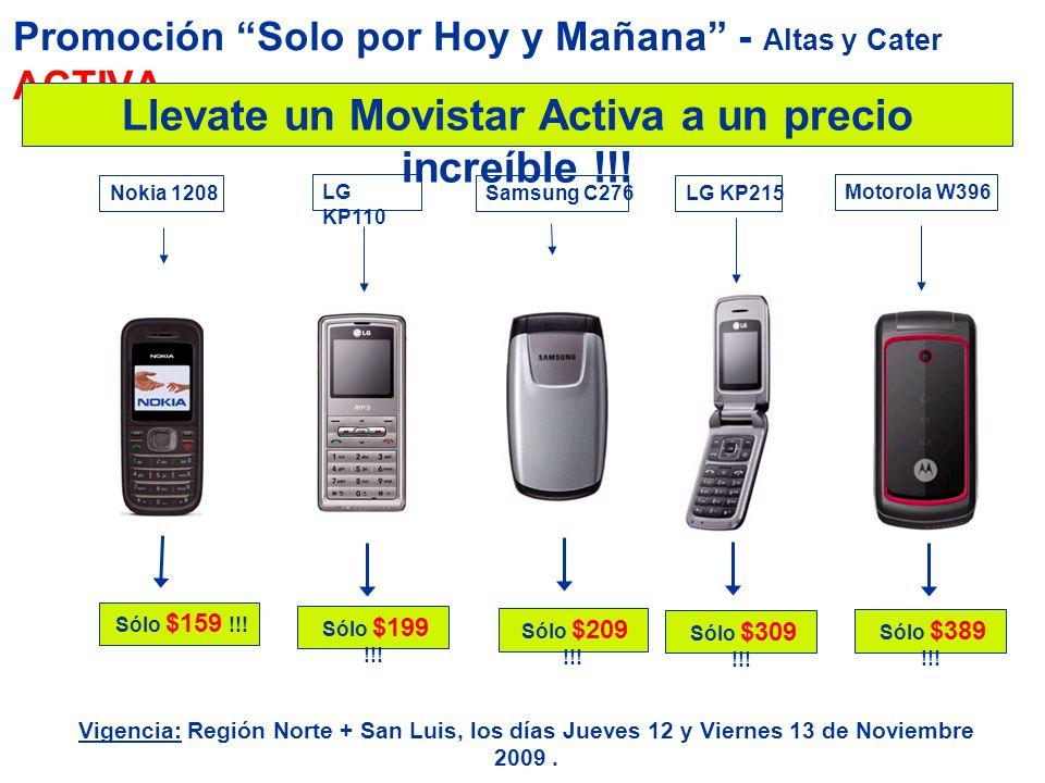 Promoción Solo por Hoy y Mañana - Altas y Cater ACTIVA