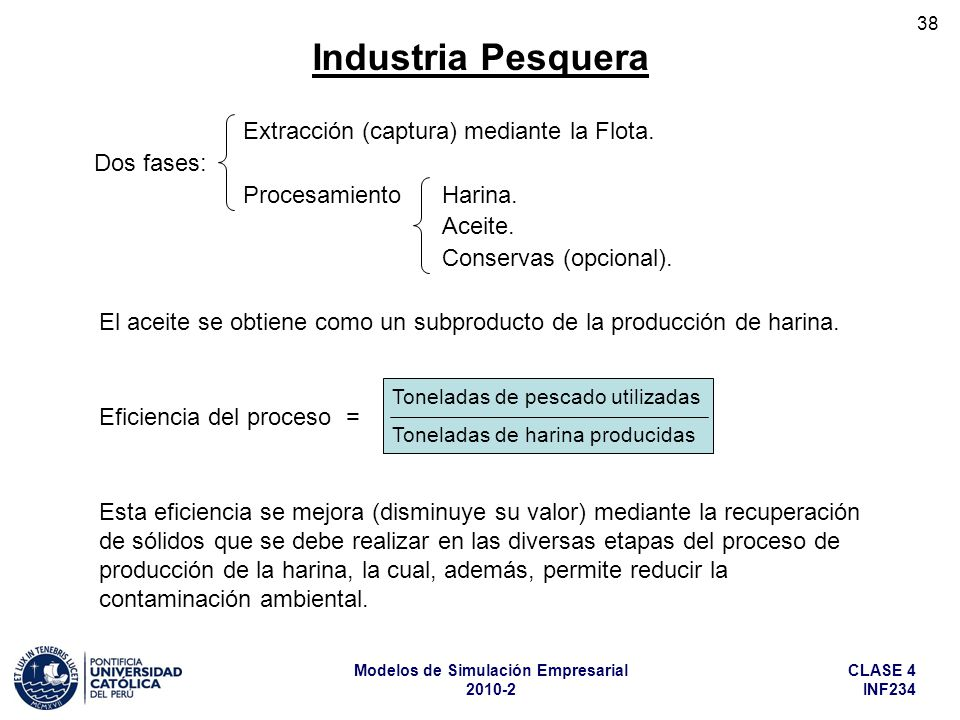 Industria Pesquera Extracción (captura) mediante la Flota. Dos fases: