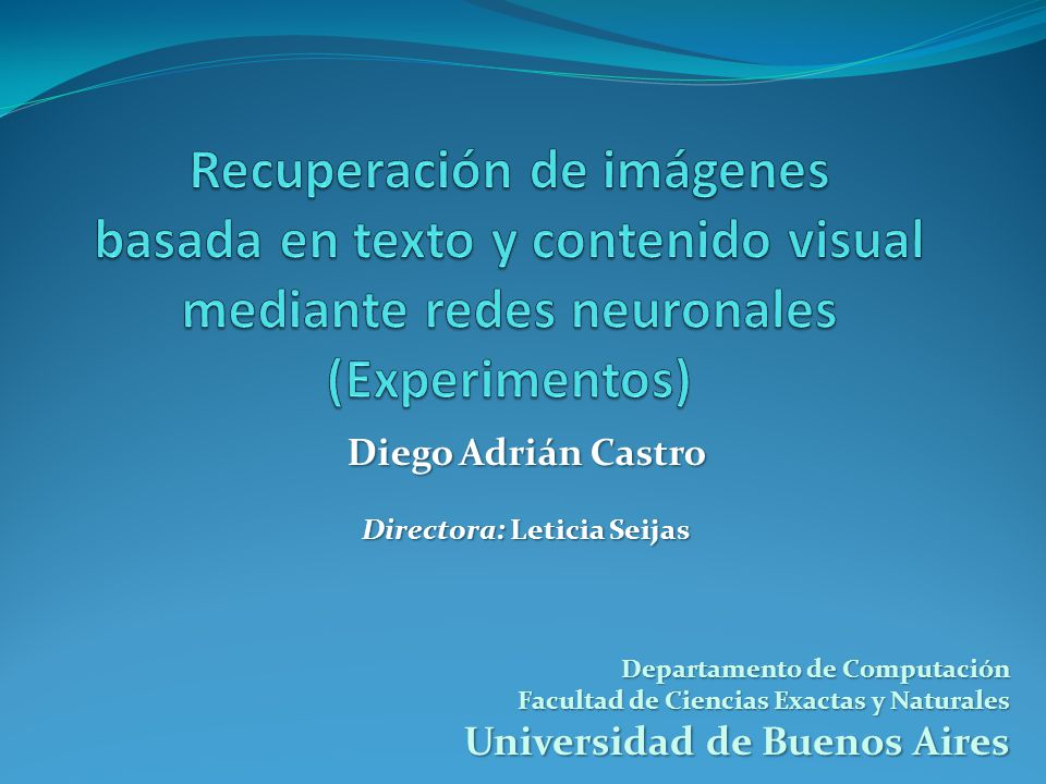 Recuperación de imágenes basada en texto y contenido visual mediante redes neuronales (Experimentos)
