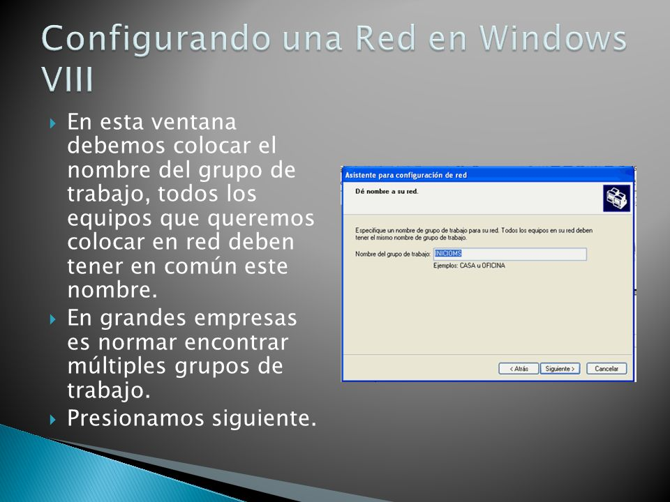 Configurando una Red en Windows VIII