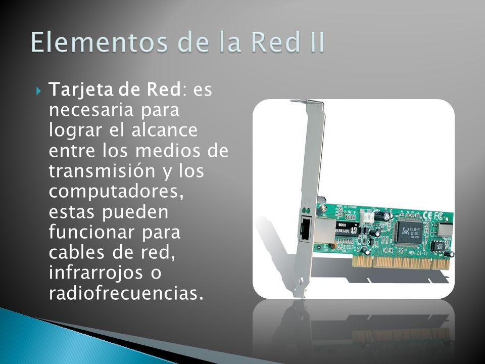 Elementos de la Red II