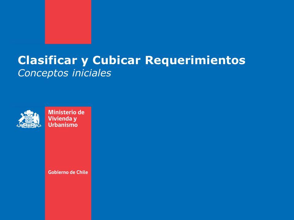 Clasificar y Cubicar Requerimientos Conceptos iniciales