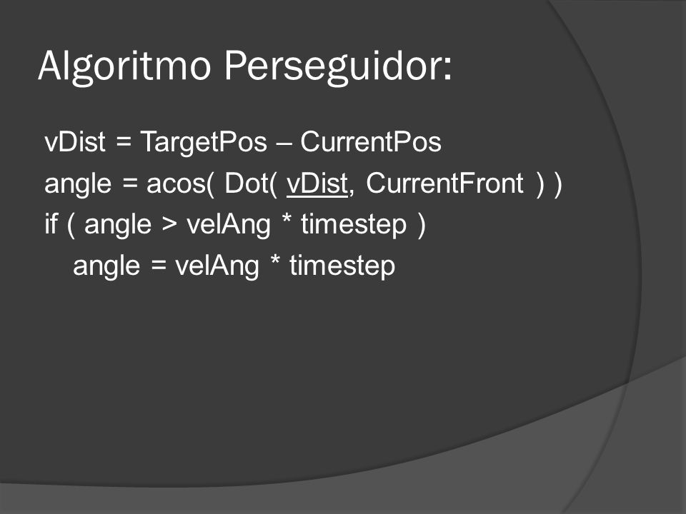 Algoritmo Perseguidor: