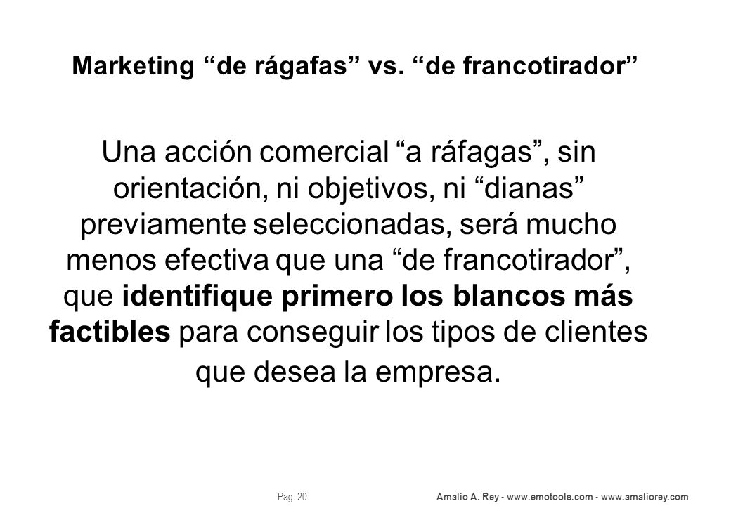 Marketing de rágafas vs. de francotirador