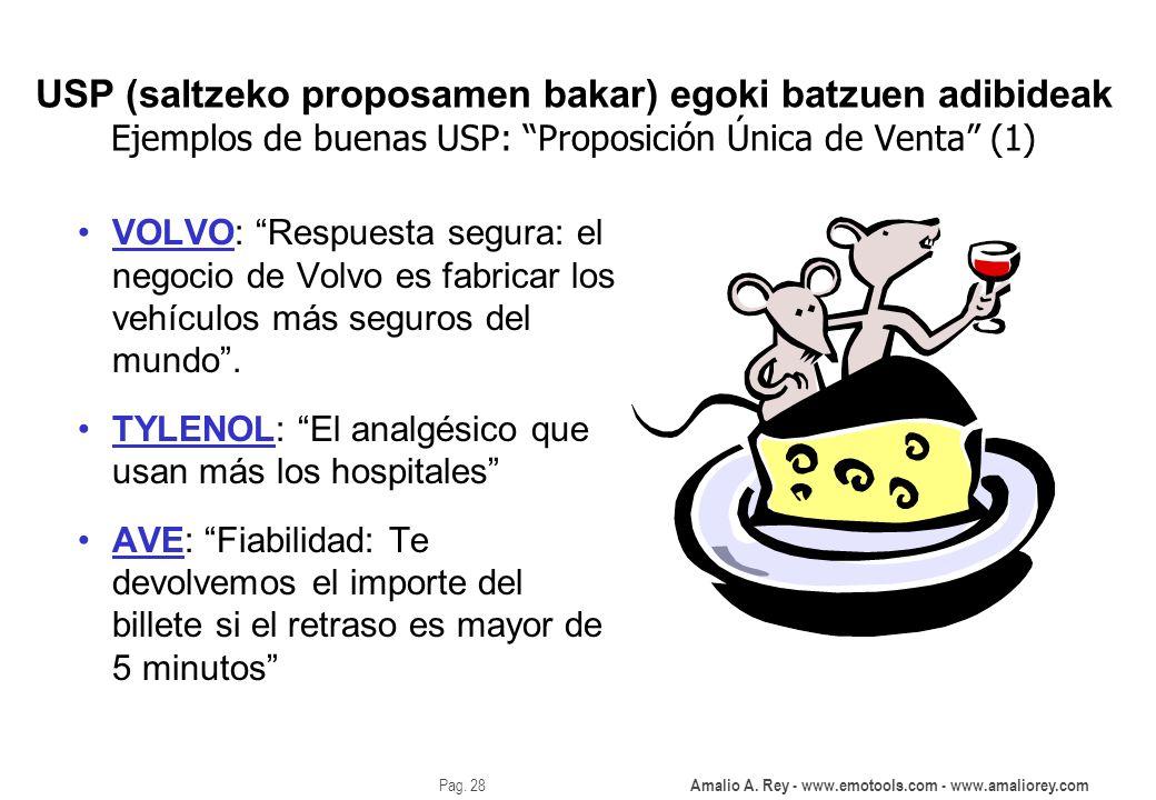 USP (saltzeko proposamen bakar) egoki batzuen adibideak Ejemplos de buenas USP: Proposición Única de Venta (1)