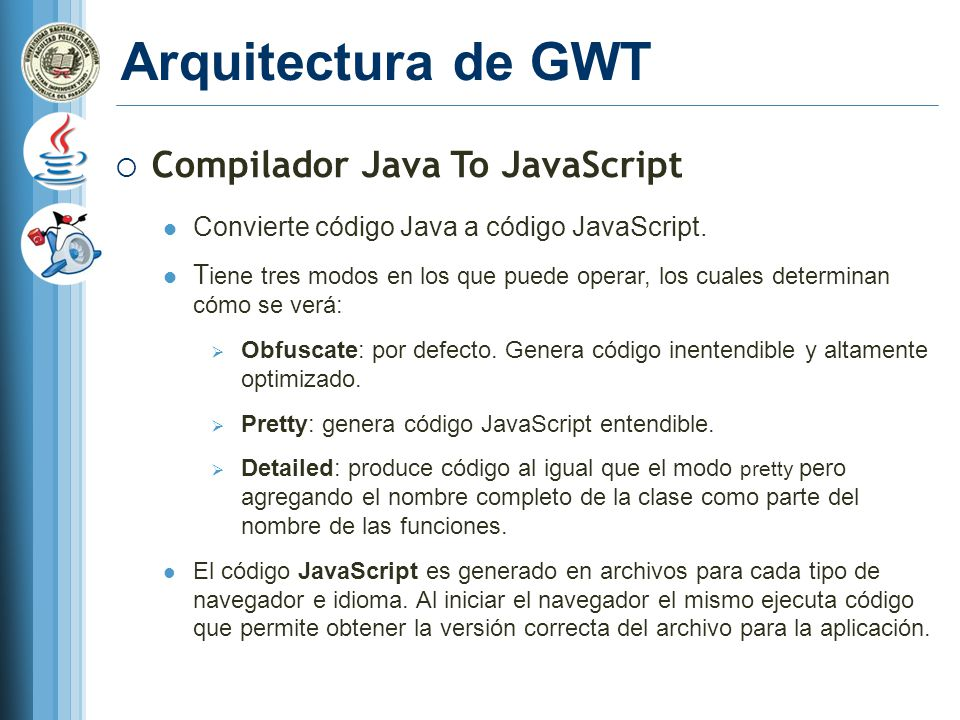 Arquitectura de GWT Compilador Java To JavaScript