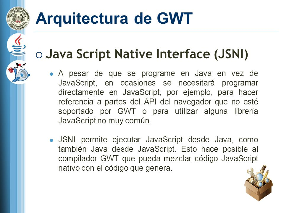 Arquitectura de GWT Java Script Native Interface (JSNI)