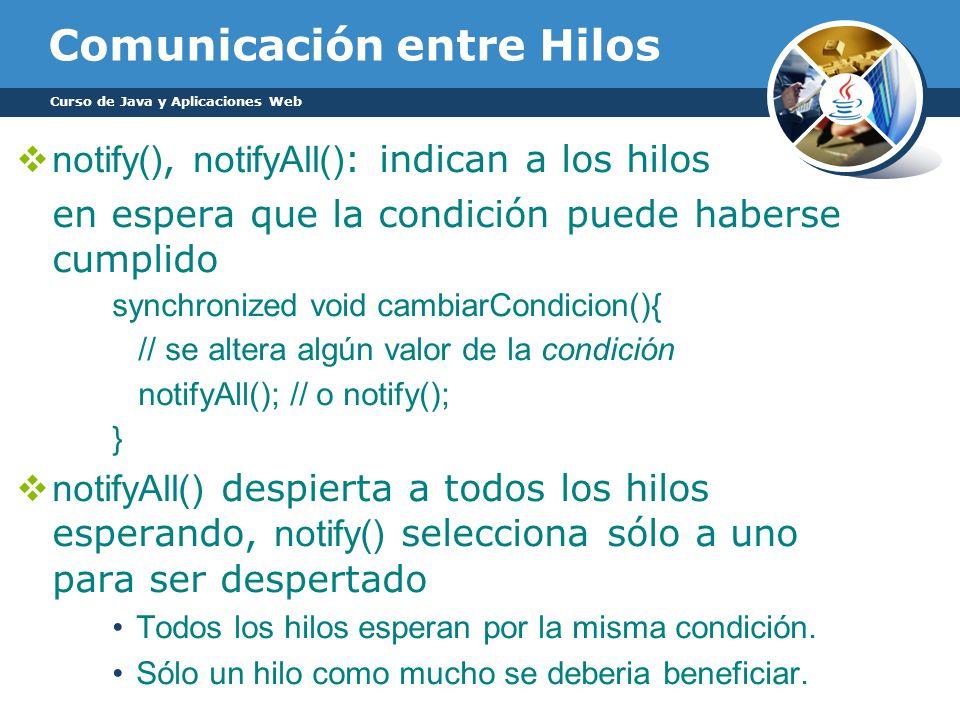 Comunicación entre Hilos