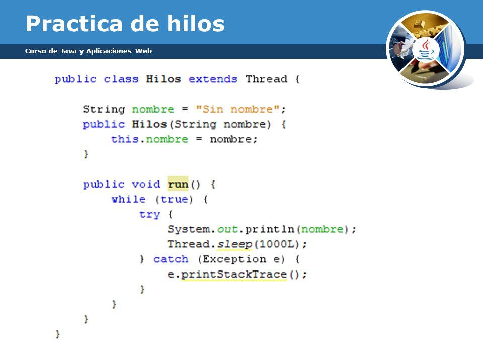 Practica de hilos Curso de Java y Aplicaciones Web