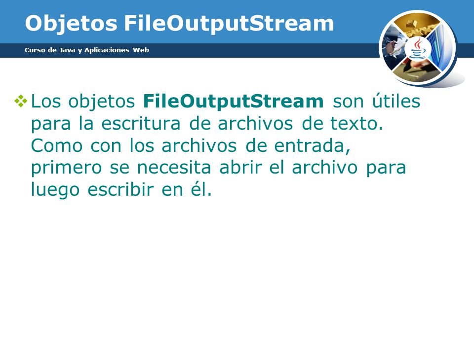 Objetos FileOutputStream