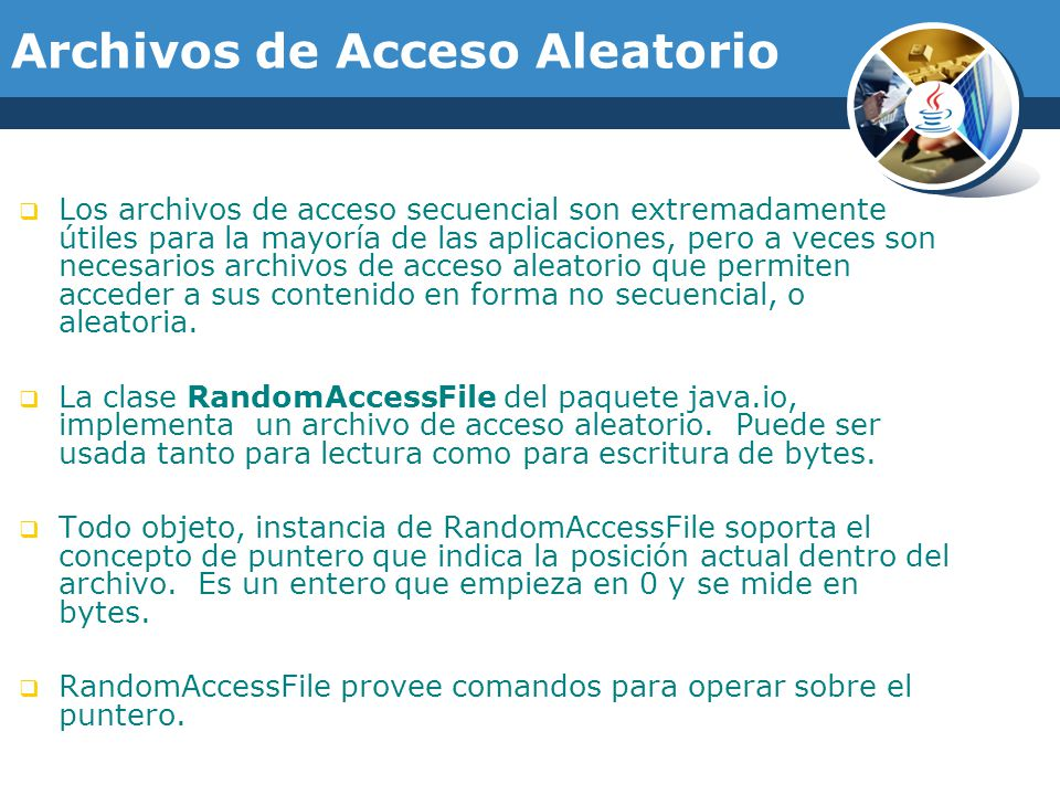 Archivos de Acceso Aleatorio